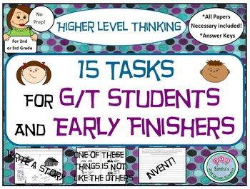 2nd or 3rd Grade 15 Different Tasks for GT or Early Finishers