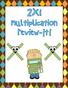 2x1 digit multiplication review-it