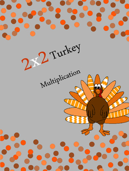 2x2 Turkey Multiplication