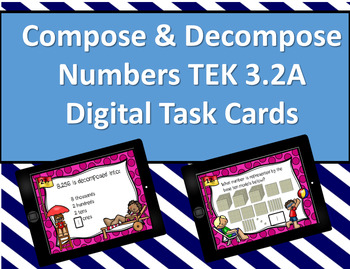 3.2A Compose & Decompose Numbers Digital Task Cards