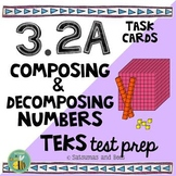 3.2A: Composing & Decomposing numbers task cards {STAAR test prep}