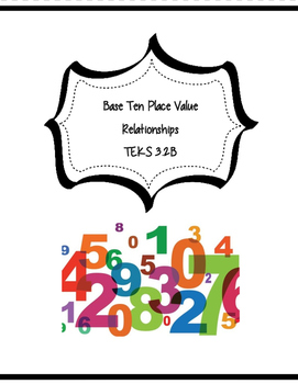 3.2B Place Value Relationships Activity and Assessment