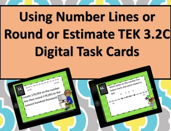 3.2C Using Number Lines to Round or Estimate Digital Computation Task Cards