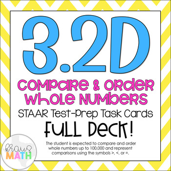 3.2D: Compare & Order Whole Numbers STAAR Test-Prep Task C