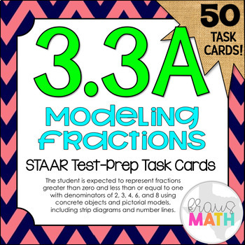 3.3A: Modeling Fractions STAAR Test-Prep Task Cards