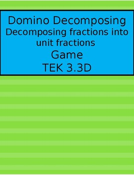 3.3D Domino Decomposing (using Unit Fractions) Game