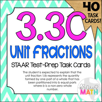 3.3C: Unit Fractions STAAR Test-Prep Task Cards (GRADE 3)