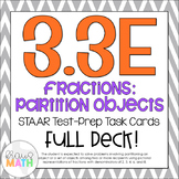 3.3E: Fractions: Partitioning Objects STAAR Test Prep Task Cards (GRADE 3)