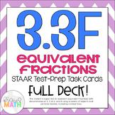 3.3F: Equivalent Fractions STAAR Test Prep Task Cards (GRADE 3)