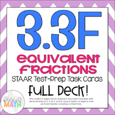 3.3F: Equivalent Fractions STAAR Test-Prep Task Cards (GRADE 3)