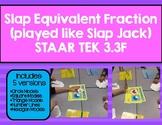 3.3F Slap Equivalent Fractions