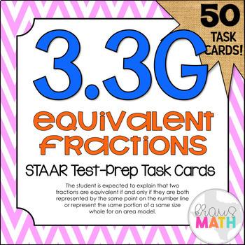 3.3G: Equivalent Fractions STAAR Test Prep Task Cards (GRADE 3)