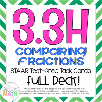 3.3H: Compare Like Fractions STAAR Test-Prep Task Cards (GRADE 3)