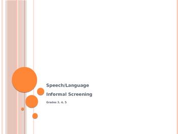 3 4 5 Informal Speech Language Screening Power Point