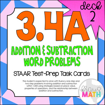 3.4A (DECK 2): Addition & Subtraction Word Problems STAAR Test Prep Task Cards!