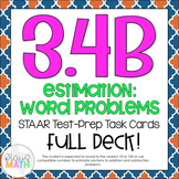 3.4B: Estimating Sums & Differences STAAR Test Prep Task Cards (GRADE 3)