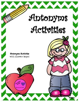 Antonyms Activities Task Cards, Practice Worksheets, and Assessment