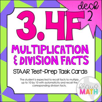 3.4F (DECK 2): Multiplication & Division Facts STAAR Test Prep Task Cards!
