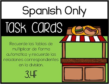 3.4F Recalling Facts to Multiply and Corresponding Division Facts - SPANISH ONLY