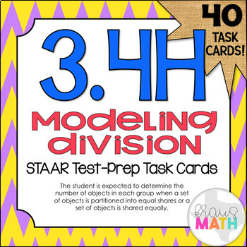 3.4H: Equal Grouping STAAR Test-Prep Task Cards (3.OA.3)