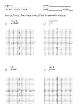 3.5 Day 2 Practice - Graphing systems of inequalities
