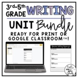 3rd, 4th, or 5th Grade Writing Unit Bundle *Ready for Goog