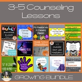 3-5 Counseling Lesson Plan Growing Bundle