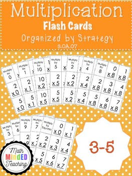 3-5 - Multiplication Flash Cards by Strategy