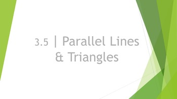 3.5 Parallel Lines and Triangles (Multiple Lines) Lesson PowerPoint
