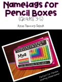 Grades 3-5 Pencil Box Name Tags with Editable Power Point and PDF Options