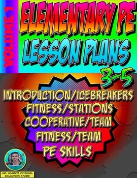 3-5 Physical Education Lesson Plan Volume 1