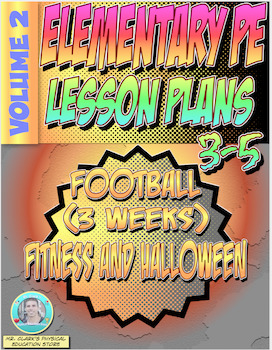 3-5 Physical Education Lesson Plan Volume 2