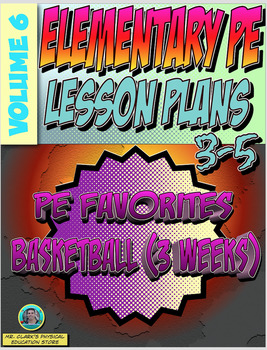 3-5 Physical Education Lesson Plan Volume 6
