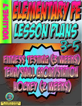 3-5 Physical Education Lesson Plan Volume 7