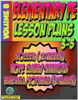 3-5 Physical Education Lesson Plan Volume 8