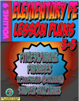 3-5 Physical Education Lesson Plan Volume 9