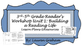 3-5 Reader's Workshop Unit 1: Building a Reading Life Unit