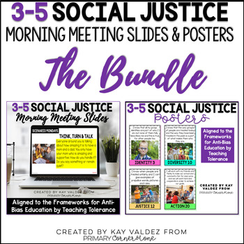 3-5 Social Justice Morning Meeting Slides and Standards Posters THE BUNDLE