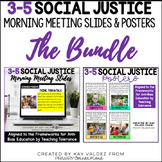 3-5 Social Justice Morning Meeting Slides and Standards Po