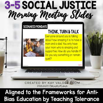 3-5 Social Justice Morning Meeting Slides-Anti Bias Education-Sociocultural
