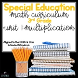 Special Education Math Curriculum: 3rd Grade Unit 1: Multiplication