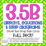 3.5B: Arrays, Strip Diagrams & Equations STAAR Test Prep T