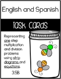 3.5B -Multiplication and Division Strip Diagrams & Equations - ENGLISH & SPANISH