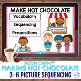3-6 Picture Scene Sequencing - How to Make Hot Chocolate B