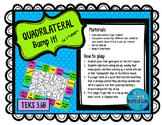 Quadrilateral Bump it! TEKS 3.6B