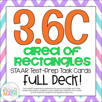 3.6C: Area of Rectangles STAAR Test Prep Task Cards (GRADE 3)