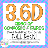 3.6D: Area of Composite Figures STAAR Test Prep Task Cards