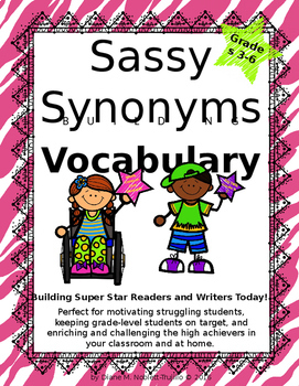 3-6th Grade Sassy Synonym Activity Cards and Additional Wo