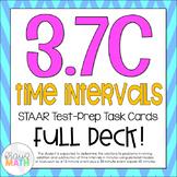 3.7C: Time Intervals STAAR Test Prep Task Cards (GRADE 3)