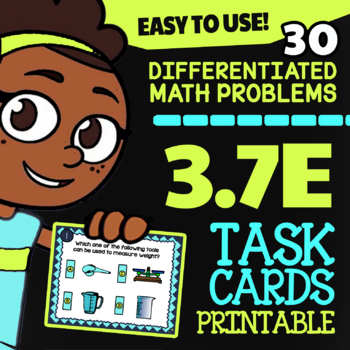 3.7E Math ★ Capacity & Weight ★ Math TEK 3.7E ★ 3rd Grade STAAR Math Task Cards